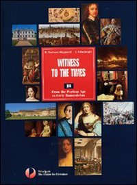 Witness to the times. Vol. C. Con espansione online. Per le Scuole superiori