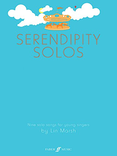 Serendipity Solos: Nine Solo Songs for Young Singers  (Faber Edition)