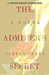 The Admirer's Secret (The Mental Madness Suspense Series Book 2)
