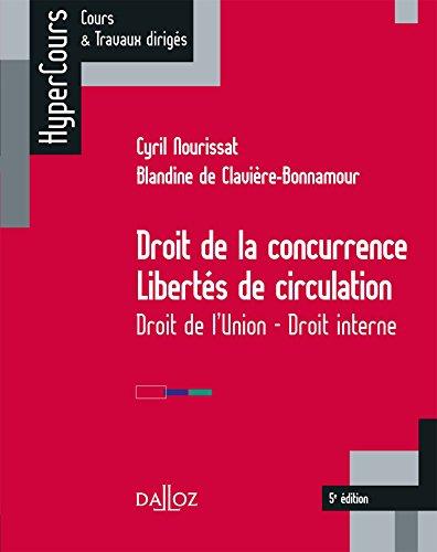 Droit de la concurrence - Libertés de circulation. Droit de l'Union - Droit interne (HyperCours)