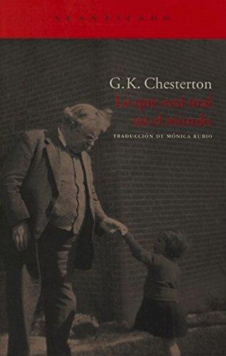 Lo que está mal en el mundo (El Acantilado) por G.K. Chesterton