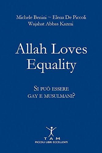 ! Allah loves equality. Si può essere gay e musulmani? PDF