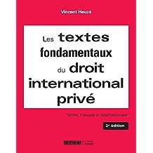 Textes fondamentaux du droit international privé