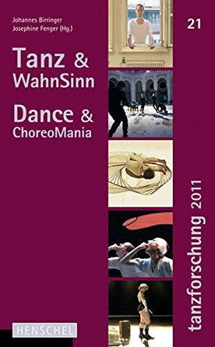 Tanz & WahnSinn / Dance & ChoreoMania