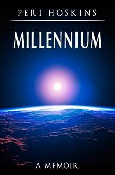 Millennium: A Memoir (Vince Osbourne Series Book 2) (English Edition) par [Hoskins, Peri]