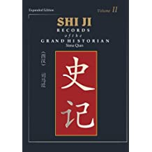 Shi Ji: Records of the Grand Historian (Expanded Edition)