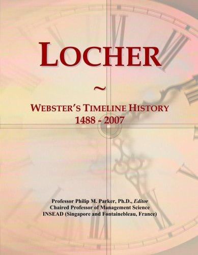 Locher: Webster\'s Timeline History, 1488 - 2007