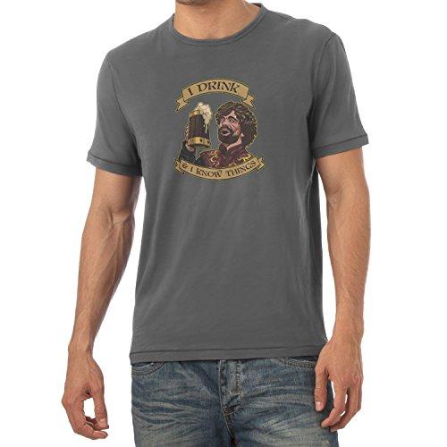 Texlab I Drink and I Know Things. - Herren T-Shirt, Größe XXL, Grau