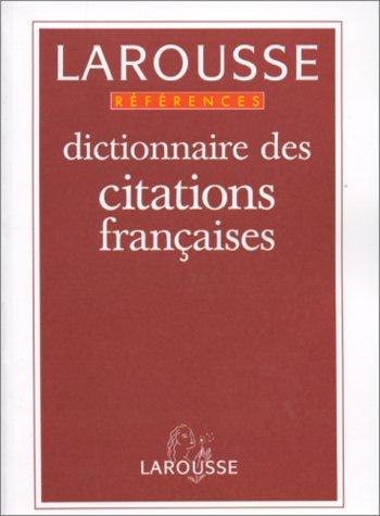Dictionnaire des citations françaises par  Collectif
