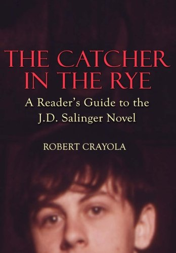 the-catcher-in-the-rye-a-readers-guide-to-the-jd-salinger-novel