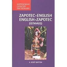 Zapotec-English/English-Zapotec (Isthmus) Concise Dictionary (Hippocrene Concise Dictionary.) (Hippocrene Concise Dictionaries)