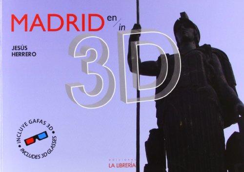Descargar Libro Madrid en 3D (Libros De Madrid) de Jesús Herrero