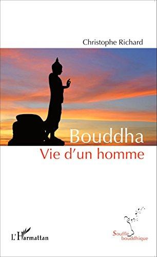 Livres gratuits Bouddha: Vie d'un homme pdf, epub ebook
