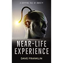Near-Life Experience: A Gripping Tale of Anxiety