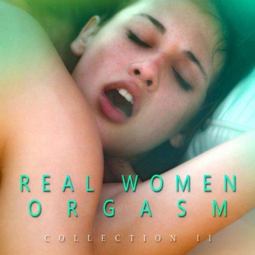 Real Women Orgasm Collection Sound 20 (Adult Fx, Sex Sounds, Porn Sound Effect Tracks, Women, Orgasm) [Explicit]