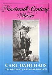Nineteenth-Century Music (California Studies in 19th Century Music)