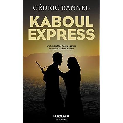 Kaboul Express (La bête noire)