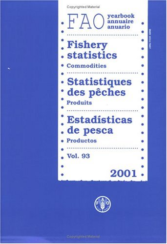 FAO Yearbook: Fishery Statistics - Commodities 2001: 93 (FAO Fisheries)