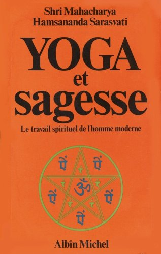 yoga-et-sagesse-le-travail-spirituel-de-l-39-homme-moderne