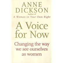 A Voice For Now: Changing the way we see ourselves as women