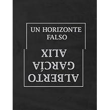 UN HORIZONTE FALSO (español encarte inglés)