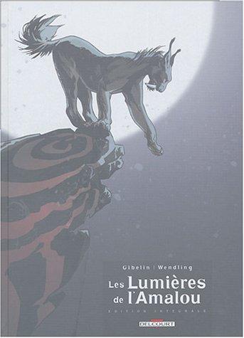 Les Lumières de l'Amalou L'intégrale : Tome 1, Théo ; Tome 2, Le Pantin ; Tome 3, Le Village tordu ; Tome 4, Gouals ; Tome 5, Cendres