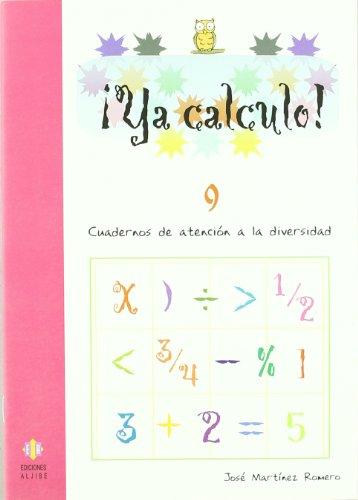 Ya calculo 9: Sumas, restas, multiplicaciones y divisiones: 15