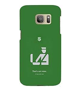 EPICCASE That's not Mine Mobile Back Case Cover For Samsung Galaxy S7 (Designer Case)
