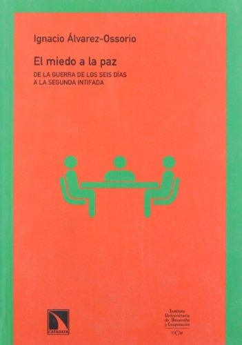 Miedo A La Paz,El (Colección Mayor)