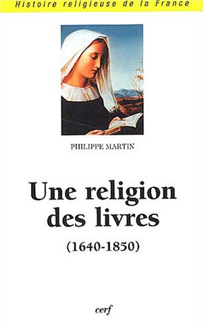 Une religion des livres (1640-1850)