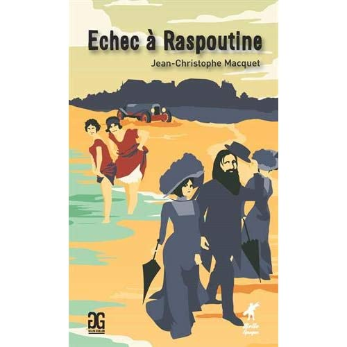 Echec à Raspoutine