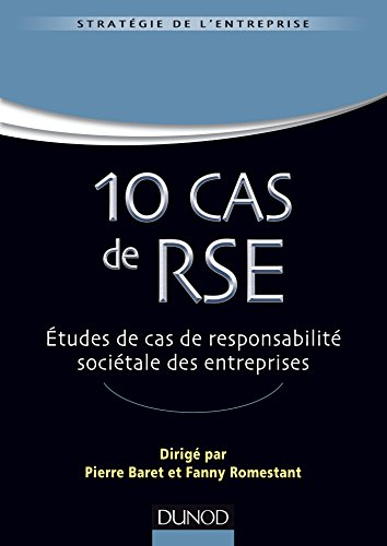 10 Cas de RSE : Cas réels d'entreprises,
