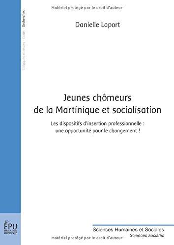 Jeunes Chomeurs de la Martinique et Socialisation