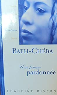 Bath-Cheba par Francine Rivers
