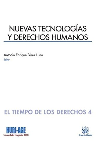 Nuevas Tecnologías y Derechos Humanos (El Tiempo de los Derechos)