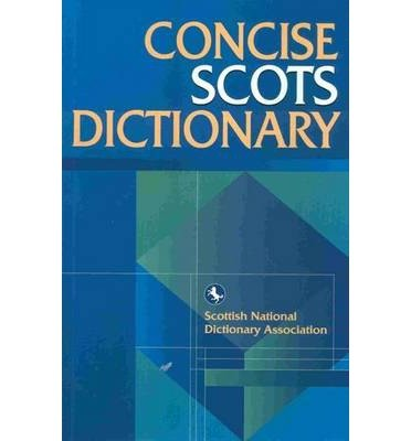[(The Concise Scots Dictionary)] [ By (author) Scottish Language Dictionaries ] [July, 2000]