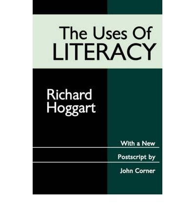 [(The Uses of Literacy)] [Author: Richard Hoggart] published on (December, 1999)