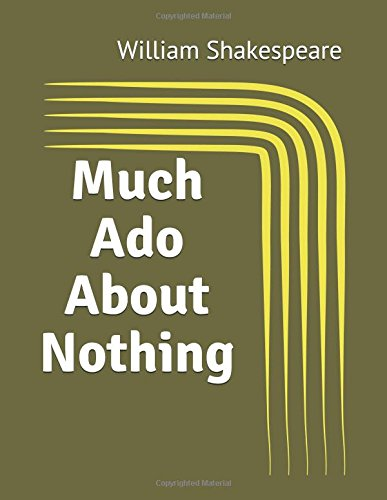 Much Ado About Nothing: (Annotated)