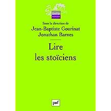 Lire les stoïciens