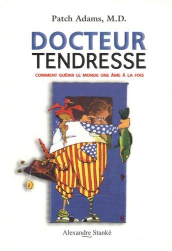 Docteur Tendresse, le livre par Adams