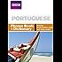 BBC PORTUGUESE PHRASE BOOK & DICTIONARY (Phrasebook)