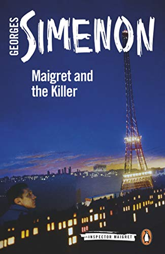 Maigret and the Killer: Inspector Maigret #70 (English Edition)