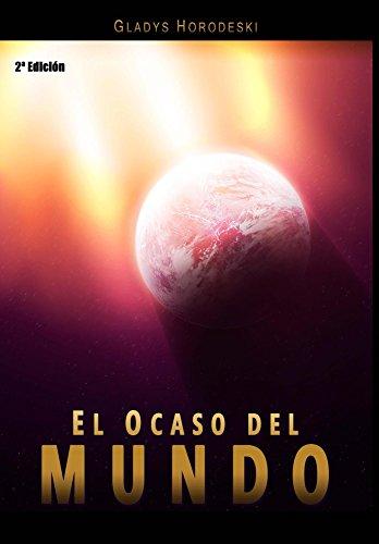 El Ocaso del Mundo: Editorial Alvi Books por Gladys Horodeski