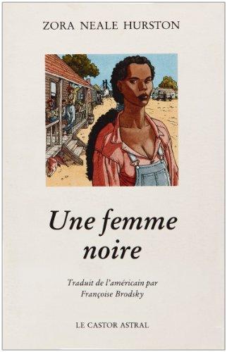 Une femme noire par Zora neale Hurston