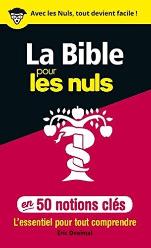 50 notions clés sur la Bible pour les Nuls par Éric DENIMAL