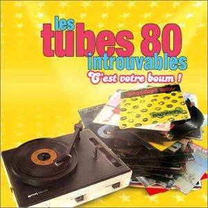 Les Tubes 80 Introuvables, C'Est Votre Boum !/Vol.3