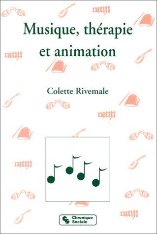 Musique, thérapie et animation