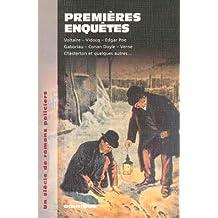 Premières enquêtes : Un siècle de romans policiers