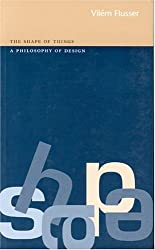 The Shape of Things: a Philosophy of Design