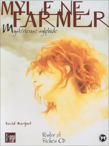 Mylène Farmer : Mystérieuse sylphide